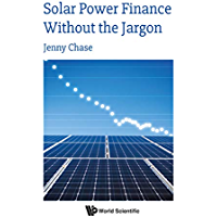 Solar Power Finance Without the Jargon