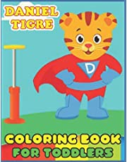 Daniel Tiger: Coloring book for toddlers and adults fun, easy and relaxed ages (4-8-8-12) premium High-quality images