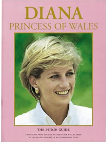 Diana Princess of Wales (Pitkin Guides)