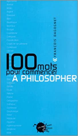 En ligne téléchargement 100 mots pour commencer à philosopher pdf ebook
