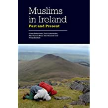 Muslims in Ireland: Past and Present by Oliver Scharbrodt (20-Mar-2015) Hardcover