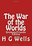 Image of The War of the Worlds: Dyslexia-Friendly Edition