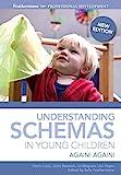 Understanding Schemas in Young Children: Again! Again! (Featherstone Professional Development)