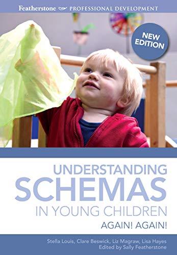 Understanding Schemas in Young Children: Again! Again! (Featherstone Professional Development) from imusti