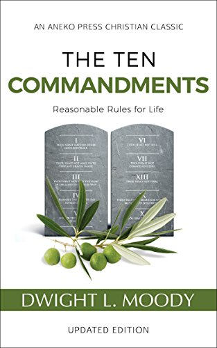 The Ten Commandments (Annotated, Updated): Reasonable Rules for Life