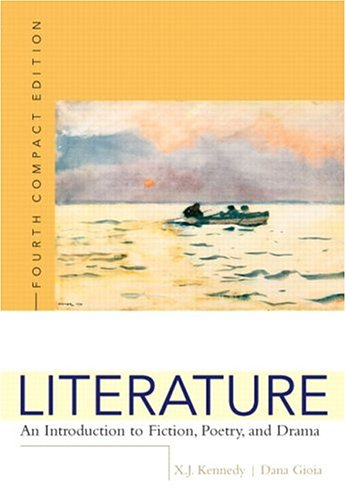 Literature: An Introduction to Fiction, Poetry, and Drama, Compact Edition, Interactive Edition (4th - Interactive Literature Compact
