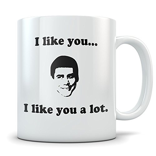 Dumb Dumber Mug - I Like You A Lot Coffee Cup With Funny Lloyd (Dumb And Dumber Lloyd Christmas Dog Costumes)