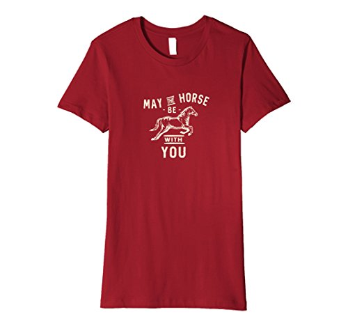 Women's May the Horse Be With You Funny Horselovers T-Shirt Medium Cranberry