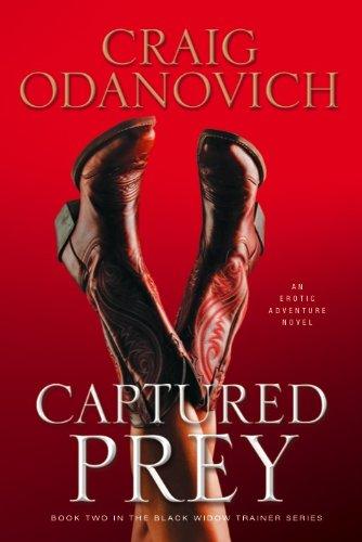 Captured Prey: Book Two in the Black Widow Trainer Series pdf epub