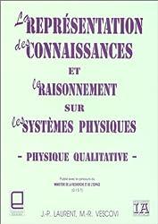 La représentation des connaissances et le raisonnement sur les systèmes physiques