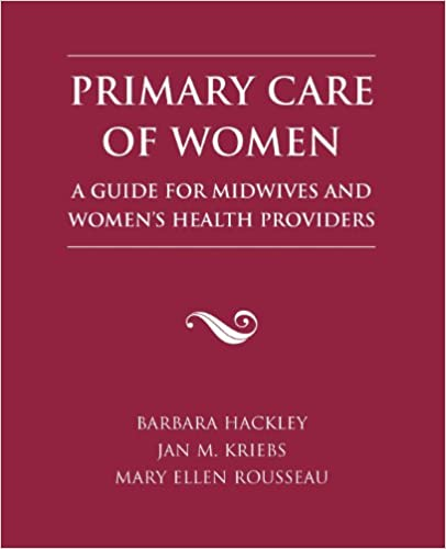 Book Primary Care of Women: A Guide for Midwives & Women's Health Providers