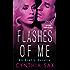 Flashes of Me: An Erotic Novella (Red Avon Impulse)