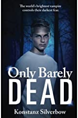 Only Barely Dead (Volume 2) Paperback
