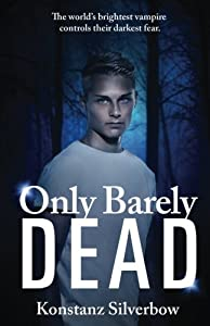 Only Barely Dead (Volume 2)