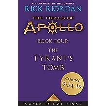 Tyrant's Tomb: The Trials of Apollo, Book Four