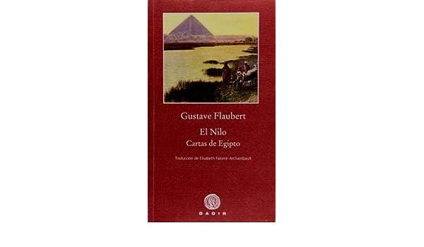 El Nilo. Cartas de Egipto (Spanish Edition): Gustave ...