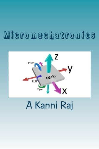 Download Micromechatronics: Micro Electro Mechanical Systems ebook