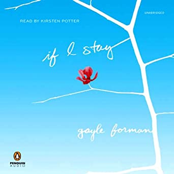 Amazon com: If I Stay (Audible Audio Edition): Gayle Forman