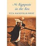 No Signposts in the Sea, Vita Sackville-West, 0140161074