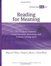 Reading for Meaning: How to Build Students' Comprehension, Reasoning, and Problem-Solving Skills (A Strategic Teacher PLC Guide) (Strategic Teacher PLC Guides)