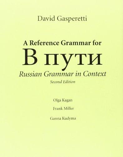 A reference grammar for V puti, Russian grammar in context [Paperback] [2005] (Author) David Gasperetti pdf epub