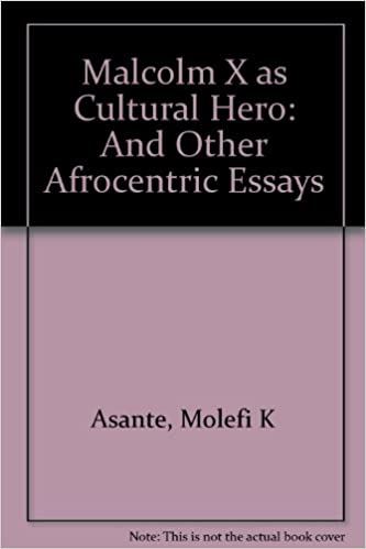 Health Essays Malcolm X As Cultural Hero And Other Afrocentric Essays Molefi Kete  Asante  Amazoncom Books Healthy Eating Essays also Example Essay English Malcolm X As Cultural Hero And Other Afrocentric Essays Molefi  Examples Of A Thesis Statement In An Essay