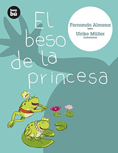 (El beso de la princesa (Primeros lectores) (Spanish Edition))