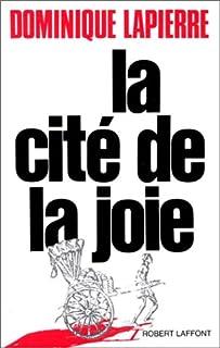 La cité de la joie, Lapierre, Dominique