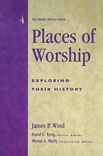 Places of Worship: Exploring Their History (American...