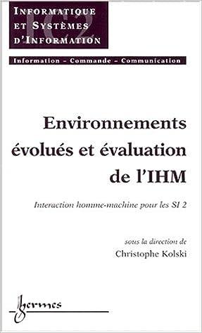 Livre gratuits Environnements évolués et évaluation de l'IHM : Tome 2, Interaction homme-machine pdf ebook