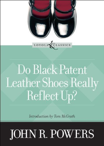 Do Black Patent Leather Shoes Really Reflect Up? (Loyola Classics) PDF