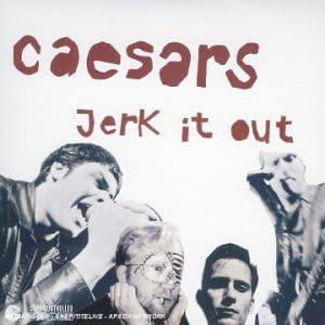Jerk It Out Amazon Co Uk Music