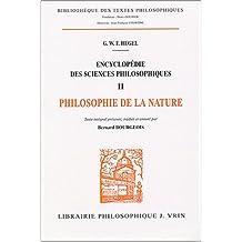 G.W.F. Hegel: Encyclopedie Des Sciences Philosophiques: II La Philosophie de La Nature
