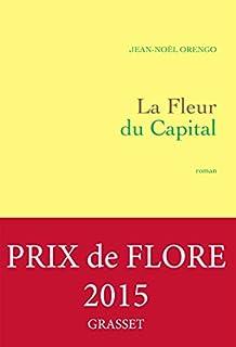 La fleur du capital