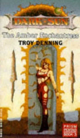 Read Online The Amber Enchantress (Dark Sun World: Prism Pentad, Book 3) pdf epub