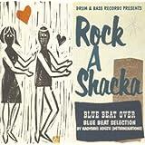 ROCK A SHACKA VOL.8 BLUE BEAT セレクション SELECTION BY 高津直由(デタミネーションズ)
