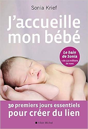 Jaccueille mon bébé: 30 premiers jours essentiels pour ...