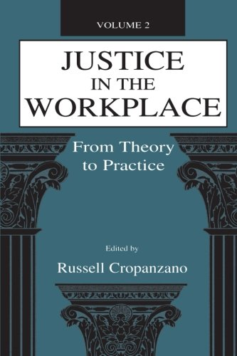 Justice In The Workplace: From Theory To Practice, Volume 2 (Applied Psychology Series)