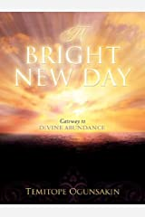 A Bright New Day Paperback