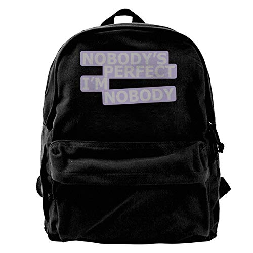 Male Canvas Blcak Backpack Shoulder Durable Daypack Nobodys Perfect I'm Nobody