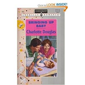 Bringing Up Ba|||(Harlequin American Romance) Charlotte Douglas