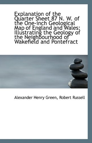 Read Online Explanation of the Quarter Sheet 87 N. W. of the One-inch Geological Map of England and Wales: Illus pdf epub