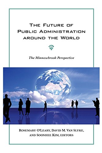 The Future of Public Administration around the World: The Minnowbrook Perspective (Public Management and Change)