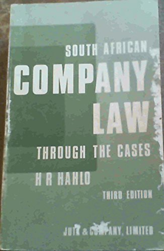 South African company law through the cases: A collection of leading South Af...