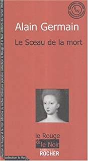 Le sceau de la mort, Germain, Alain