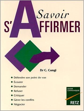 Télécharger google books legal Savoir s'affirmer en français PDF MOBI