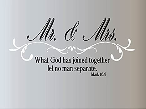 """MR AND MRS WHAT GOD JOINED TOGETHER MARK 10:9 Wall Decal Quote Saying Couple 36/"""""""