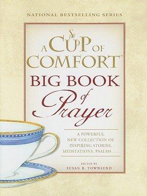 Big Book of Prayer (Cup of Comfort)