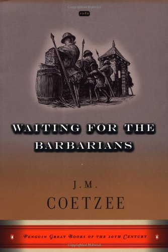 Waiting for the Barbarians (Penguin Great Books of the 20th Century)