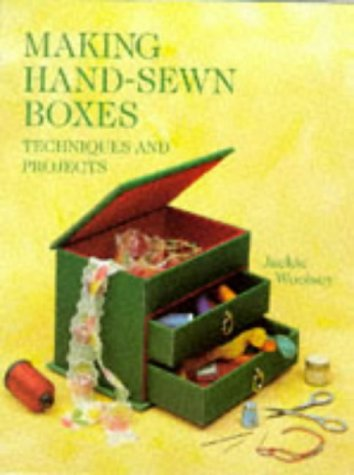 Making Hand-Sewn Boxes: Techniques and Projects (Master Craftsmen)